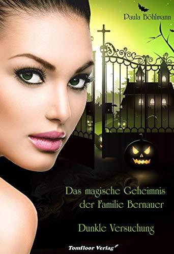 Buchseite und Rezensionen zu 'Das magische Geheimnis der Familie Bernauer' von Paula Böhlmann