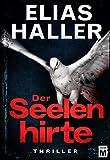 Der Seelenhirte (Ein Klara... von Elias Haller