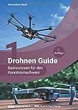 Drohnen Guide - Basiswissen für den Kenntnisnachweis