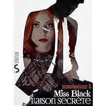 Liaison Secrète (Sesso&Potere Vol. 5)