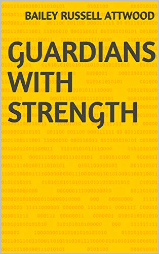 Guardians With Strength (Finnish Edition) por Bailey Russell Attwood