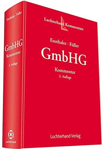 Kommentar zum GmbH-Gesetz
