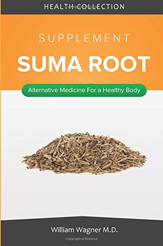 the-suma-root-supplement-alternative-medicine-for-a-healthy-body
