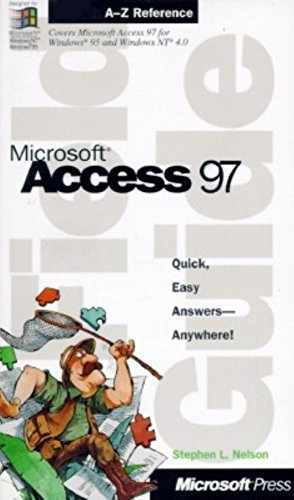 MICROSOFT ACCESS 97 - FIELD GUIDE par Stephen L. Nelson