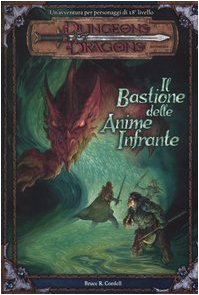 Dungeons & Dragons. Il bastione delle anime infrante