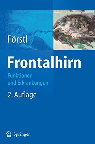 Frontalhirn: Funktionen und Erkrankungen