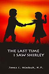 the last time I saw Shirley