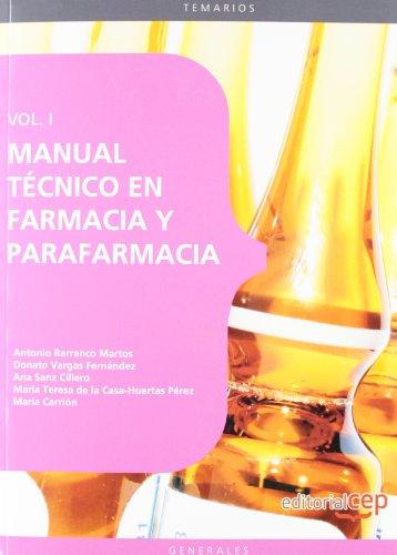 Manual Tecnico en Farmacia y Parafarmacia. Vol. I.: 1 (Sanidad) Epub Gratis