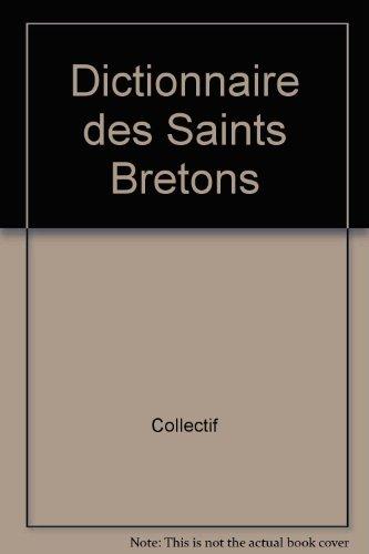 Dictionnaire des Saints Bretons