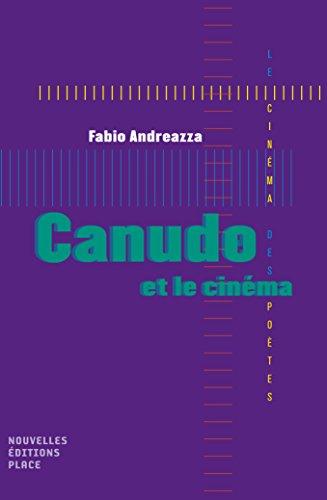 Canudo et le cinéma par Fabio Andreazza