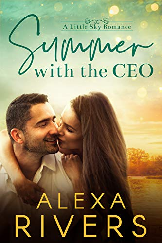 Summer with the CEO (Little Sky Romance Book 1) (English Edition)