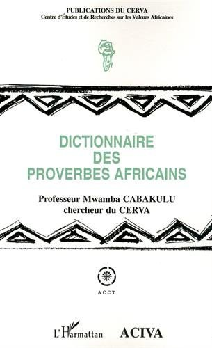 Dictionnaire des proverbes africains