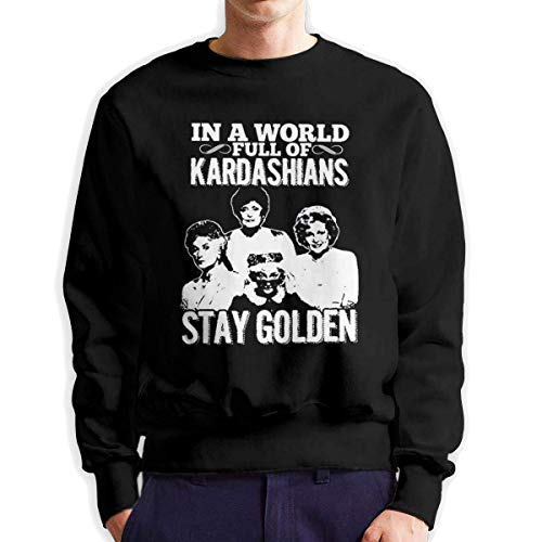 SASJOD Männer Hoodies in a World Full Kardashians Stay Golden Men's Adult Crew Neck Sweatshirt Fashion Long Sleeve Pullover -