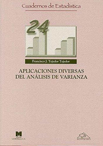 Aplicaciones diversas del análisis de varianza (Cuadernos de estadística) por Francisco Javier Tejedor Tejedor