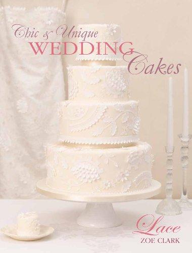 Chic Unique Wedding Cakes Lace An Elegant Cake
