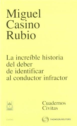 La increíble historia del deber de identificar al conductor infractor (Cuadernos)