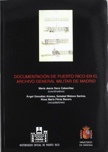Documentación de Puerto Rico en el archivo general militar de Madrid