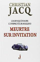 Les enquêtes de l'inspecteur Higgins, Tome 5 : Meurtre sur invitation