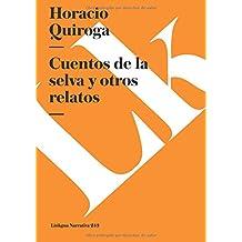 Cuentos de la selva y otros relatos (Narrativa) (Spanish Edition) (Diferencias)