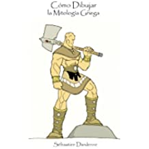 Cómo Dibujar la Mitología Griega