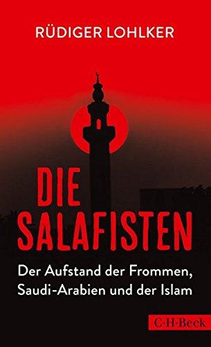 die salafisten: der aufstand der frommen, saudi-arabien und der islam