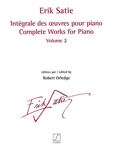 Complete Works for Piano - Volume 2: Revised and Edited by Robert Orledge