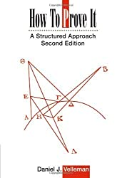 How to Prove It: A Structured Approach by Velleman, Daniel J. (2006) Paperback