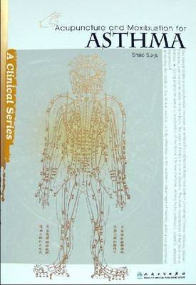 [Acupuncture and Moxibustion for Asthma]...