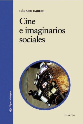 Descargar Libro Cine e imaginarios sociales: El cine posmoderno como experiencia de los límites (1990-2010) (Signo E Imagen) de Gérard Imbert