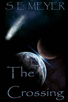 The Crossing: Part II Of The ORIGINS Series by [Meyer, S. E.]