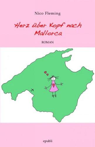 Buchseite und Rezensionen zu 'Herz über Kopf nach Mallorca' von Nico Fleming