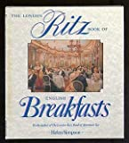 The London Ritz Book of English Breakfast