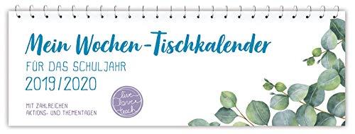 """Mein Wochen-Tischkalender für das Schuljahr 2019/2020 - """"live - love - teach"""""""