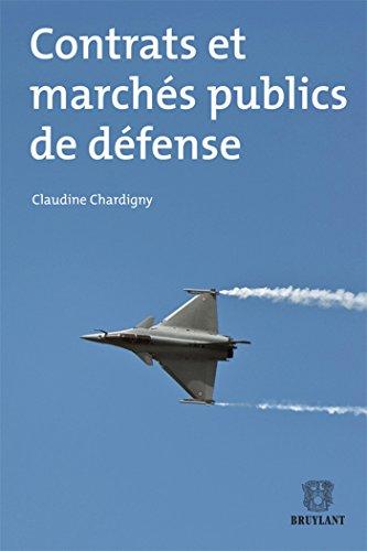Contrats et marchés publics de défense: 2e édition