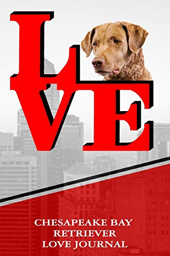 Chesapeake Bay Retriever Love Journal -