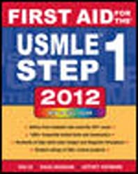 [(First Aid for the USMLE Step 1 2012 2012)] [By (author) Tao Le ] published on (December, 2011)