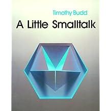 A Little Smalltalk by Timothy Budd (1987-01-30)