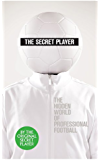The Secret Player (English Edition)