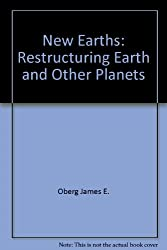 New Earths: Restructuring Earth and Other Planets