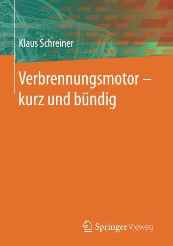 Verbrennungsmotor - kurz und - Verbrennungsmotoren