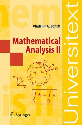 Mathematical Analysis II: v. 2 (Universitext)