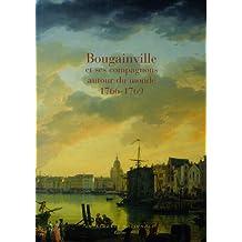 Bougainville et ses compagnons autour du monde : 1766-1769