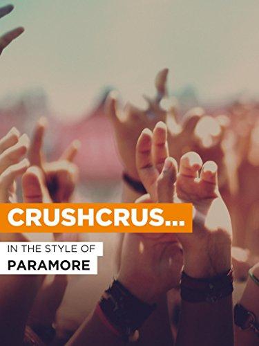 """Crushcrushcrush im Stil von """"Paramore"""""""