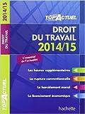 Lire le livre Top'Actuel Droit travail 2014-2015 gratuit
