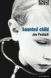 Haunted Child (Methuen Drama Modern Plays)