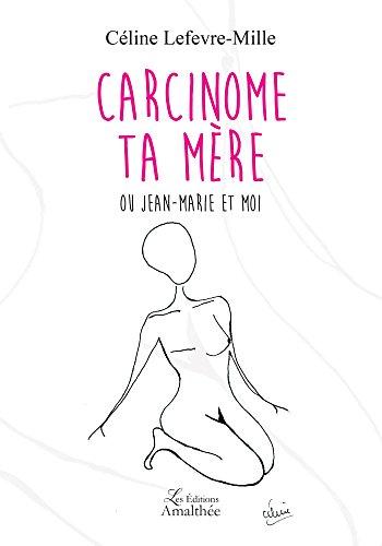 carcinome-ta-mere