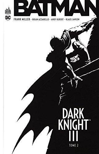 Batman - Dark Knight III, Tome 2 :