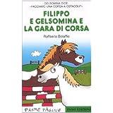 Filippo e Gelsomina e la gara di corsa
