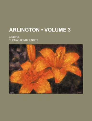 Arlington (Volume 3); A Novel