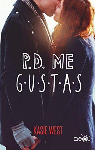 P.D. Me gustas par Kasie West